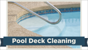 Pool deck cleaning in Boynton Beach, Palm Beach and Delray Beach, FL.